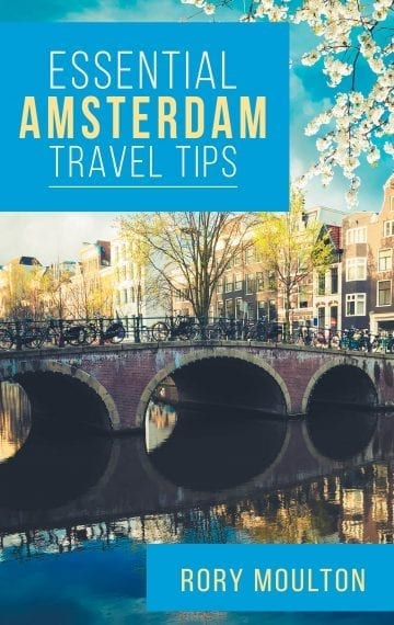 Essential Amsterdam Travel Tips