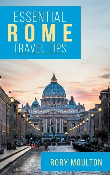Essential Rome Travel Tips